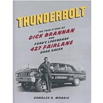 THUNDERBOLT - THE TRUE STORY OF DICK BRANNAN