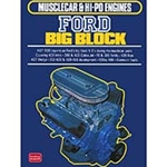 MUSCLECAR AND HI-PO ENGINES: FORD BIG BLOCK