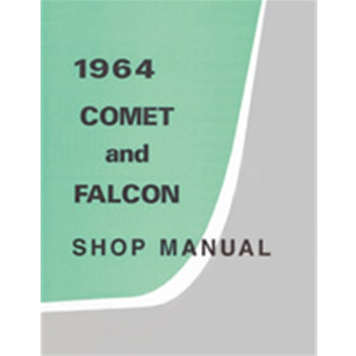 1964 mercury comet shop manual 64 falcon comet rh autokrafters com Jack Chrisman 64 Comet 64 Comet Cyclone