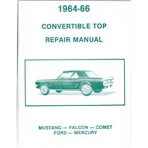 1966 mercury comet convertible top repair manual 64 66 fal gal must rh autokrafters com 64 Comet Cyclone 63 Comet