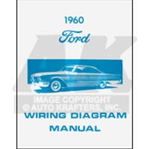 WIRING DIAGRAM - 60 FORD