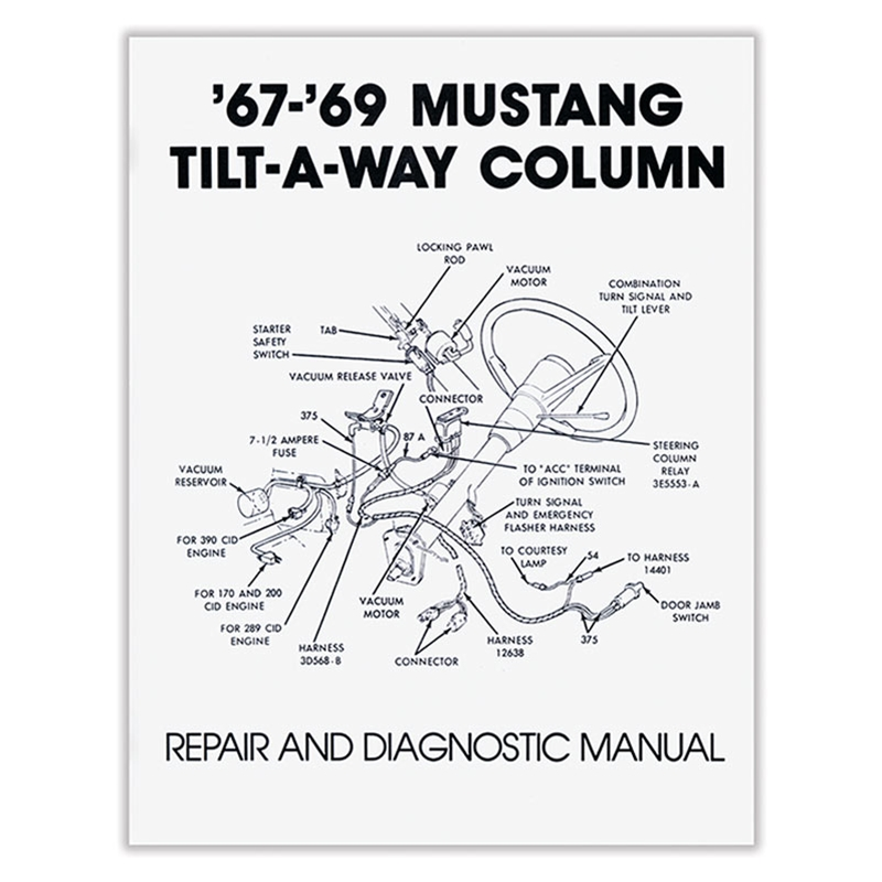 67 mustang ignition wiring diagram engine scheme for your help 1967 ford mustang  67  69 mustang tilt a way column repair and  1967 ford mustang  67  69 mustang tilt
