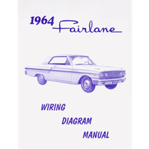 1964 FORD FAIRLANE WIRING DIAGRAM MANUAL REPRINT SCHEMATICS ... Fairlane Wiring Schematics on