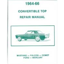1964-66 CONVERTIBLE TOP REPAIR MANUAL MUSTANG FALCON COMET FORD MERCURY ADJUSTMENT REPRINT SOFTBOUND 14 PAGES (MP14)