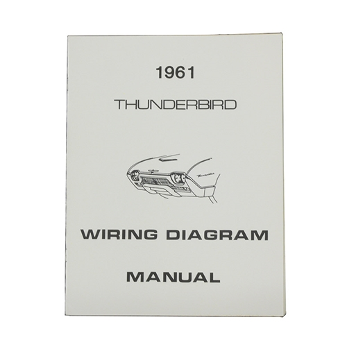 1961 Thunderbird Wiring Diagram Manual Reprint Ford
