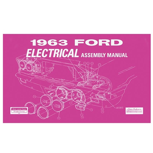 1963 FORD ELECTRICAL ASSEMBLY MANUAL GALAXIE 500 XL 300 ...