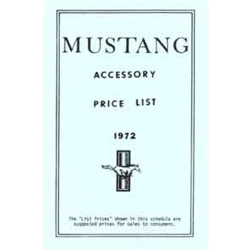 ACCESSORY PRICE LIST 1972 FORD MUSTANG NEW CAR OPTIONS CODES RETAIL PRICES TECHNICAL INFORMATION BOOKLET (DF102)