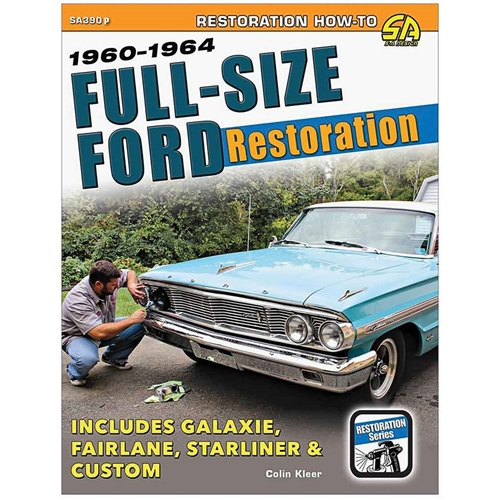 1960-1964 FULL-SIZE FORD RESTORATION